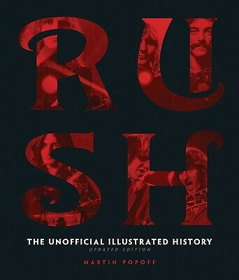 RUSH The Unofficial Illustrated History Rare Updated Ed. Neil Peart Geddy Lee