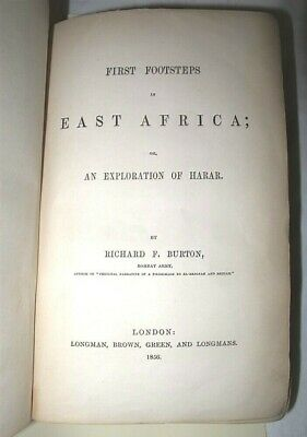 RICHARD BURTON First Footsteps East Africa 1st 1856 Edition Very Rare! Intact