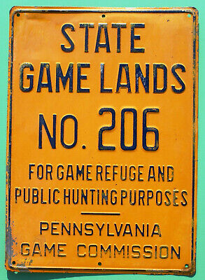 Pa Pennsylvania Game Commission State Game Lands No. 206 EMBOSSED METAL Sign