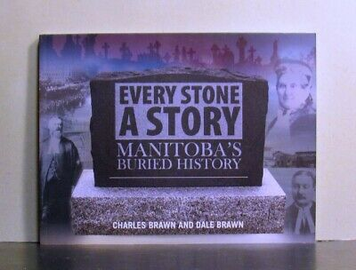Manitoba's Buried History, Every Head Stone a Story, The First Book
