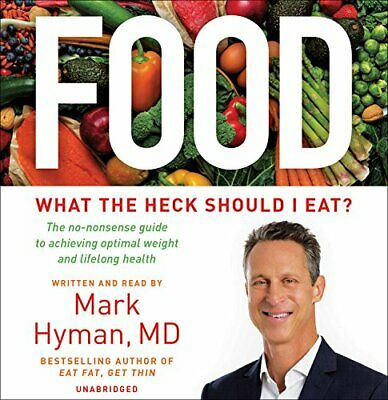 NEW - Food: What the Heck Should I Eat? by Hyman, Mark