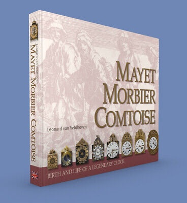 MAYET MORBIER COMTOISE,  birth and life of a French grandfather clock