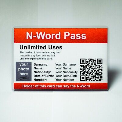 "N-Word Pass ""Customized"" OFFICIAL With Custom QR Code Designed Like an ID !"