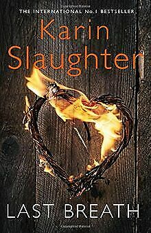 Last Breath by Slaughter, Karin | Book | condition very good
