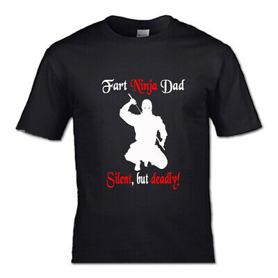 Fart Ninja Dad T-shirt funny Dad men daughter son Father kids bottle fathers day
