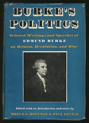 Ross J S HOFFMAN / Burke's Politics Selected Writings and Speeches of Edmund