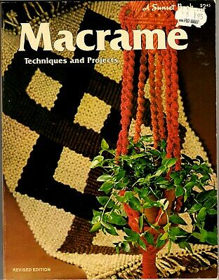 Vintage 1970s A Sunset Book MACRAME TECHNIQUES & PROJECTS Plant Hangers Wall