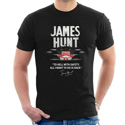 JAMES HUNT T-SHIRT Inspired classic F1 To hell with safety Tee ALL SIZES D43