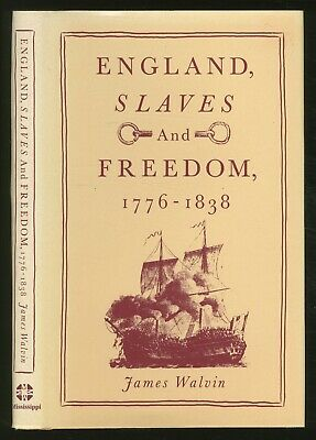 James WALVIN / England Slaves and Freedom 1776-1838 First Edition 1986