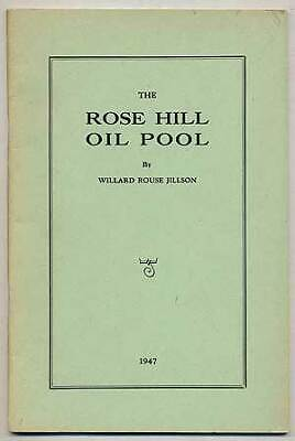 Willard Rouse JILLSON / Rose Hill Oil Pool Notes on the Geology Development 1st