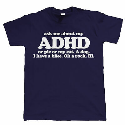 Ask Me About My ADHD Funny Mens T Shirt - Gift For Dad Him