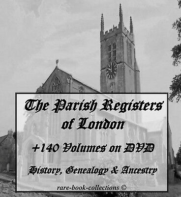 140 London Parish Registers On Dvd- Ancestry Family Tree History Genealogy Books
