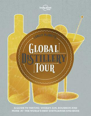 Lonely Planet's Global Distillery Tour by Lonely planet