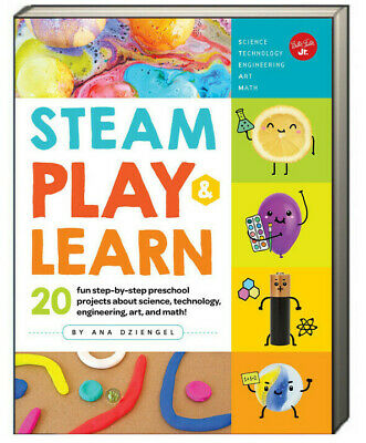 STEAM Play & Learn 20 fun step-by-step preschool projects science, technology