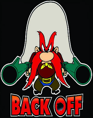 "Back Off..Yosemite Sam 4""x 5"" sticker funny,humor,six guns, Cartoon"