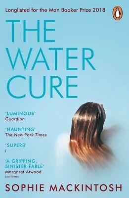 The Water Cure by Sophie Mackintosh NEW