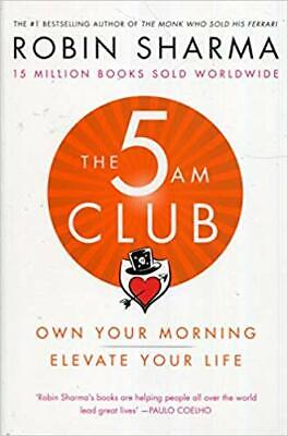 The 5 AM Club: Own Your Morning. Elevate Your Life, Robin Sharma ePub mobi