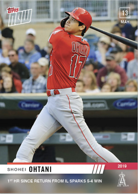 2019 TOPPS NOW CARD 223 Shohei Ohtani - 1ST HR BACK FROM INJURY LIST