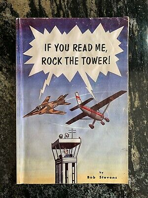 If You Read Me, Rock the Tower! SIGNED COPY 1980 Bob Stevens World War 2
