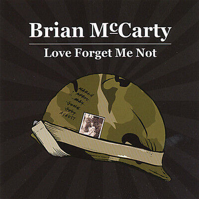 Love Forget Me Not - Brian Mccarty (2007, CD NUOVO)