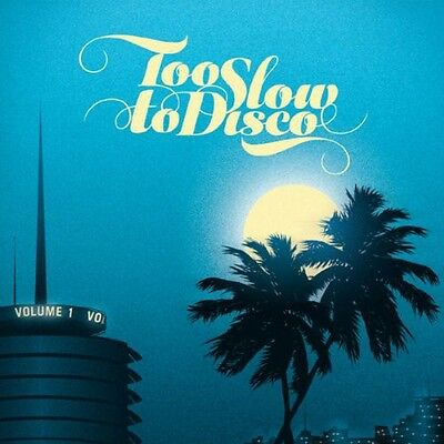 Too Slow To Disco - Various Artist (2014, CD NUOVO)
