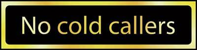 No Cold Callers - Pol (200 X 50mm) 6431
