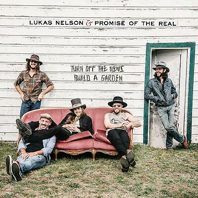 Lukas Nelson & Promise of the Real - Turn Off The News (Build A Garden) (CD)