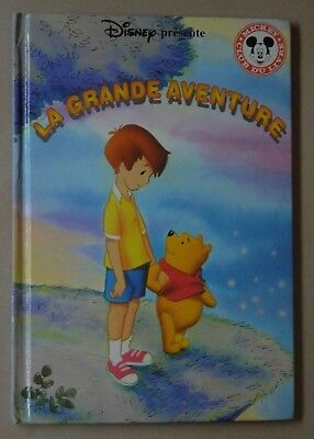 Winnie l'ourson et la grande aventure - de Disney - Club du livre Mickey