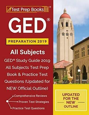 GED Preparation 2019 All Subjects: Study Guide 2019 Subjects Test Prep Book