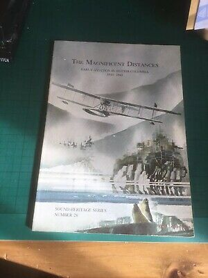 The Magnificent Distances Early Aviation Sound Heritage Series Number 28 Book