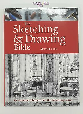 The Sketching & Drawing Bible - Marylin Scott