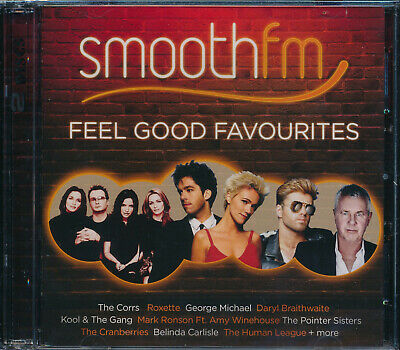 Smooth FM Feel Good Favourites 2-disc CD NEW Roxette Corrs Blondie