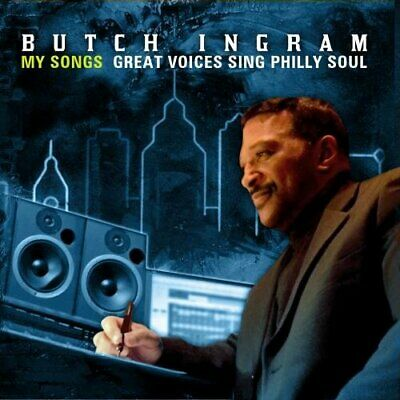 Butch Ingram My Songs-great Voices Sing Philly Sou - My Songs: Great Voices NEU