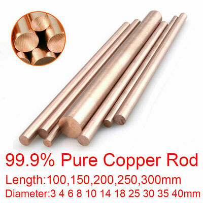 99.9% Pure Copper Round Rod Bar Dia 3mm - 20 40mm Length 100mm 150mm 250mm 300mm