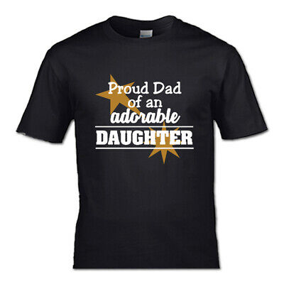 Proud Dad of a Adorable Daughter T-shirt Dad men Father kids bottle fathers day