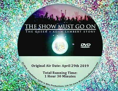 The Show Must Go On The Queen + Adam Lambert Story DVD (2019 Documentary)