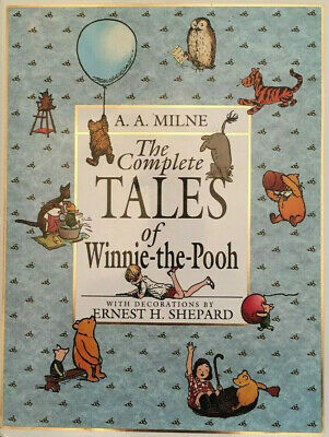 The Complete Tales of Winnie the Pooh by A. A. Milne (1994, Hardcover)