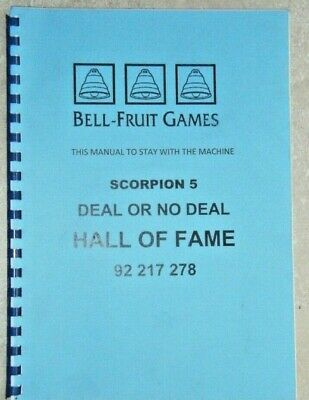 Bell Fruit  Genuine Factory Deal Or No Deal Hall Of Fame Scorpion 5 Manual