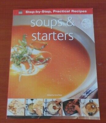 Step by Step Soups and Starters by Gina Steer