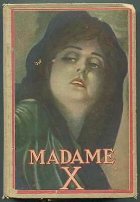 J W McCONAUGHY / Madame X A Story of Mother Love 1910