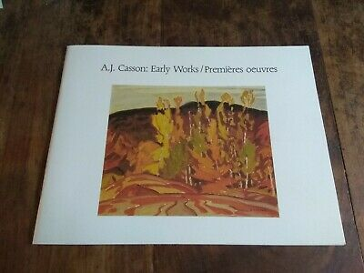 A. J. Casson: Early Works/ Premieres Oeuvres