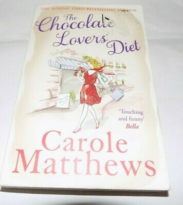 The Chocolate Lovers Diet  Carole Matthews   Paperback / Used