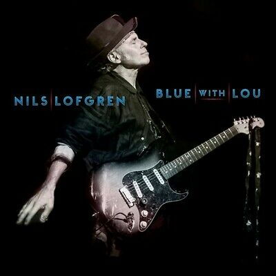 Blue With Lou - Nils Lofgren (2019, CD NUOVO)