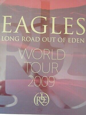 "Eagles ""Long Road out of Eden"" World Tour 2009 Programme and Ticket.Ex. Cond."