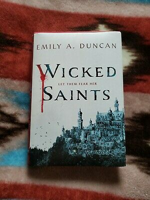 Wicked Saints - Emily A. Duncan (signed)