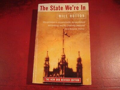 Will Hutton - `The State We`re In` - Vintage Books - Very Good Condition