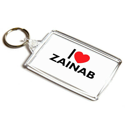 KEYRING - I Love Zainab - Girl's Name Gift