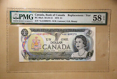 Canada BC-46aA $1 Dollar 1973 Lawson   Bouey PMG 58 EPQ S/N *Replacement / STAR*