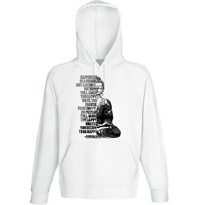 Buddha - Happiness Is A Choice - NEW COTTON WHITE HOODIE