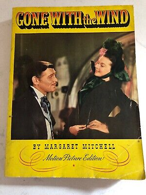 Gone With the Wind GWTW by Margaret Mitchell Motion Picture Edition 1939